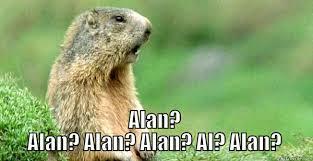 Alan Meme - alan alan alan alan al alan quickmeme