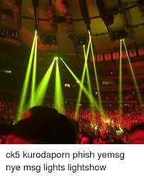 Light Show Meme - 稚 ck5 kurodaporn phish yemsg nye msg lights lightshow meme on me me
