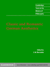 German Flag Meaning Classic And Romantic German Aesthetics Cambridge Texts In The
