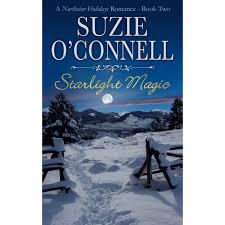 starlight magic northstar holidays 2 by suzie o u0027connell