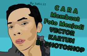 tutorial efek vektor di photoshop cara membuat foto menjadi vector kartun di photoshop grafis media