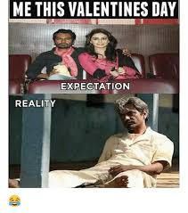 Valentine Day Meme - me this valentines day expectation reality valentine s day