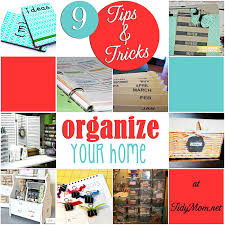 tips for organizing your home organizing tips for the home