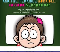 Bad Day Go Away A Book For Children And The Terrible Horrible No Bad Day