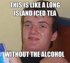 Sweet Tea Meme - long island memes image memes at relatably com