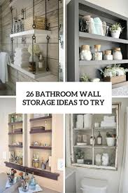 Bathroom Racks And Shelves by 26 Simple Bathroom Wall Storage Ideas Shelterness