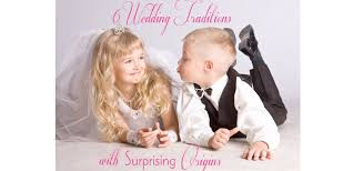 6 wedding traditions and their surprising origins