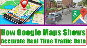 Real Time Maps How Google Maps Gets Its Accurate Real Time Traffic Data Youtube