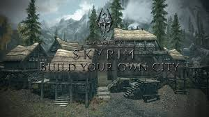Skyrim Home Decorating Build Your Own City Becoming A Lord Alpha At Skyrim Nexus Mods And