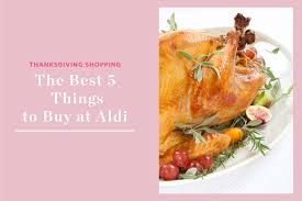 here s how to buy thanksgiving dinner from aldi for 100 kitchn