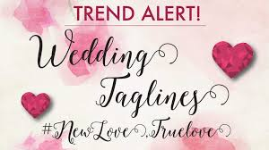 wedding taglines wedding taglines weddings memorable swoon