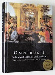 omnibus 1 biblical and classical civilization douglas wilson g