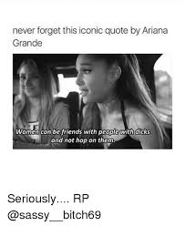 Sassy Black Woman Meme - never forget this iconic quote by ariana grande women can be