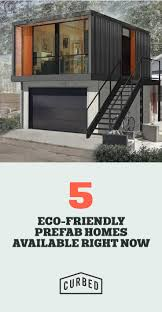 5 eco friendly prefab homes you can order right now prefab tiny