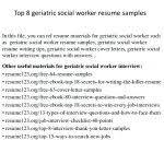 Community Service Worker Resume Resume Social Work Resume Sample Free Top 8 Geriatric Worker