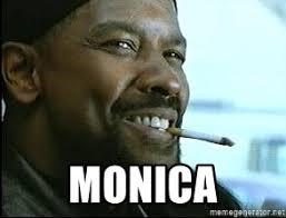 Monica Meme Denzel - monica denzel washington cigarette meme generator
