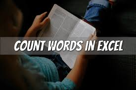 Count Words In Excel The Best 4 Ways To Count Words In Excel Cell Range Worksheet