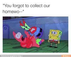 Spongebob Homework Meme - spongebob patrick snapchat snapchats pinterest spongebob