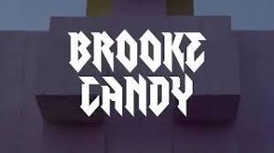 Brooke Candy Opulence Lyrics Volcano Brooke Candy