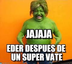 Memes De Hulk - eder despues de un super vate funny hulk meme on memegen