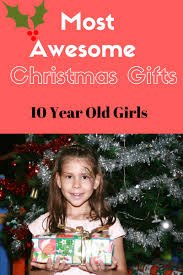 christmas gifts for 10 year old best gift ideas pinterest