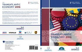 transatlantic economy 2016 center for transatlantic relations