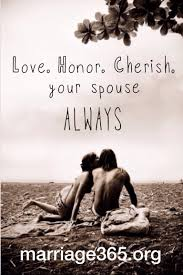 wedding quotes of honor marriage365 advice honor and cherish your spouse