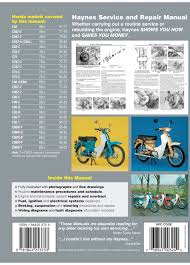 honda c50 c70 u0026 c90 67 03 haynes repair manual haynes