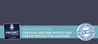 Meeting Invitations For Productive Meetings Template