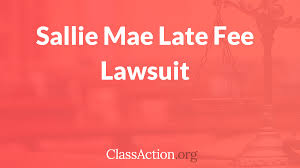 navient lawsuit sallie mae late fee overcharges classaction org