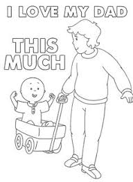 caillou 1 dad u2013 printable father u0027s coloring sheet caillou