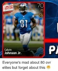 Calvin Johnson Meme - 70 limited edition upda te fs 01 calvin johnson jr pi everyone s mad