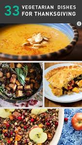 33 vegetarian thanksgiving recipes made with real food not