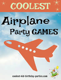 coolest airplane party game ideas
