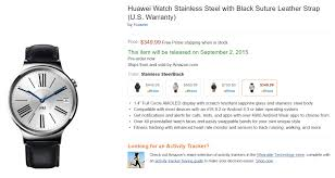 amazon black friday cell phone specials huawei watch appears on amazon with 350 price tag and sep 2nd