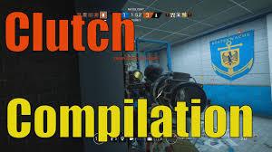 clutch compilation rainbow 6 siege youtube