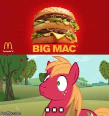 Mlp Funny Meme - big mac imgflip