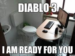 Diablo 3 Memes - diablo 3 i am ready for you weknowmemes