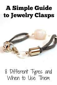 bracelet clasps images 8 types of jewelry clasps and how to use them in projects jpg