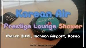 korean air prestige lounge shower incheon airport icn march 2015