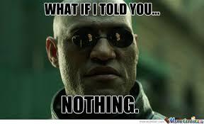 Nothing Meme - nothing by akomissmo2 meme center