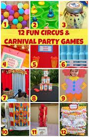 12 fun circus carnival party games carnival parties birthdays