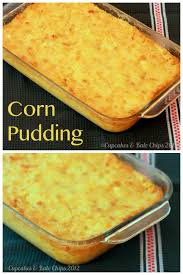 Main Dishes For Christmas - check out corn pudding it u0027s so easy to make puddings