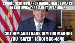 Right To Bear Arms Meme - governor dannel malloy wants to take away the right to bear arms