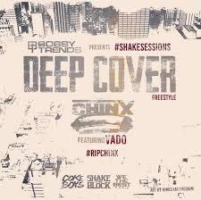 deep cover download chinx ft vado deep cover freestyle download and stream