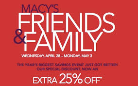 macy s friends and family sale 25 april 28 may 3 2010