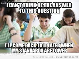 Test Taking Meme - test taking logic lolz humor