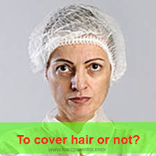 hair nets should you use hair nets or not haccp mentor