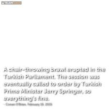 Paper Throwing Meme - joke a chair throwing brawl erupted in the turkish parl conan