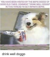 Bepis Meme - 25 best memes about bepis doggo bepis doggo memes